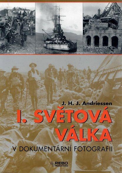 I. světová válka v dokumentární fotografii - Andriessen