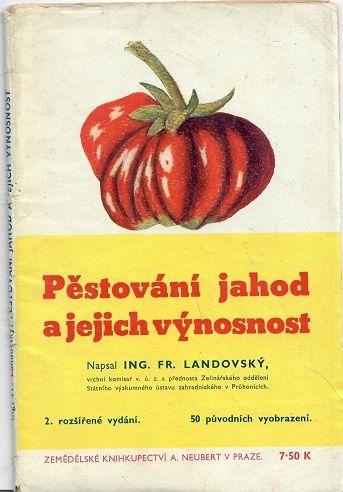 Pěstování jahod a jejich výnosnost - Landovský