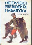 Medvídci presidenta Masaryka - Pražský-Slavkovský