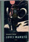 Lovci mamutů - Štorch