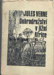 Dobrodružství v jižní Africe - Verne