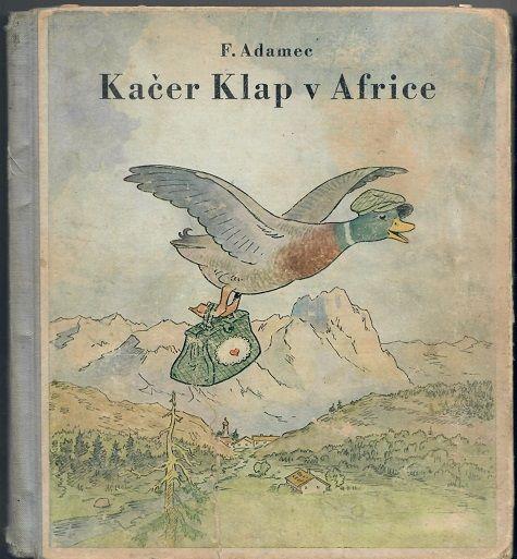 Kačer Klap v Africe - Adamec