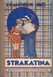 Strakatina - Jírů