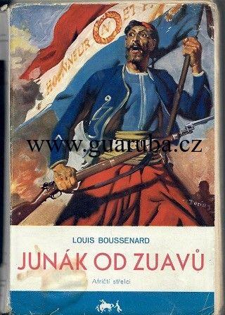 Junák od Zuavů - Boussenard