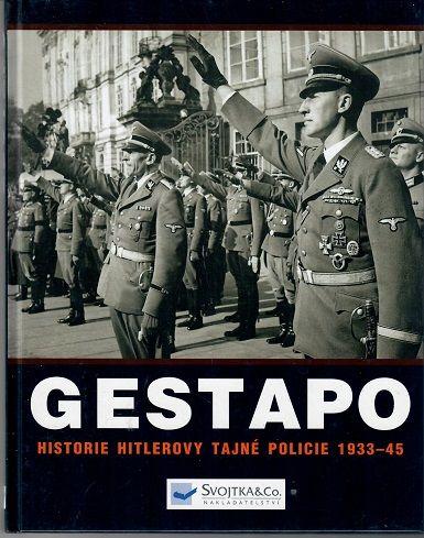 Gestapo historie Hitlerovy tajné policie 1933-45 - Butler