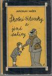 Školní čítanky a jiné satiry - Hašek