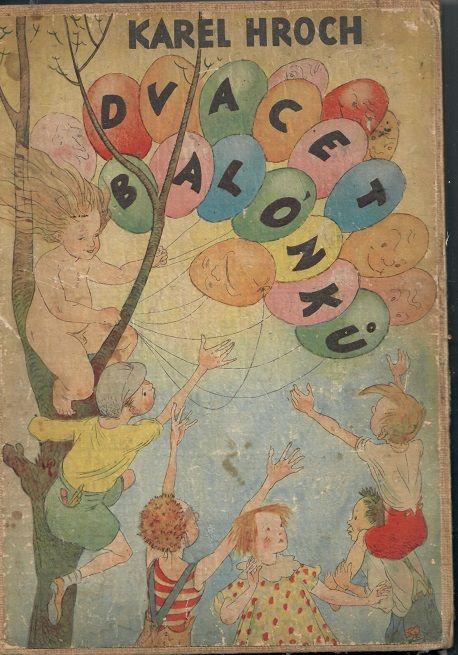 Dvacet balónků - Hroch