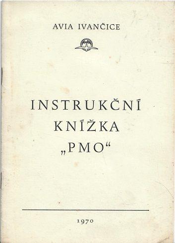 """Instrukční knžíka """"PMO"""""""
