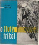 O žlutý trikot - Holub