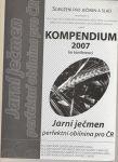 Kompendium 2007 ke konferenci Jarní ječmen perfektní obilnina pro ČR