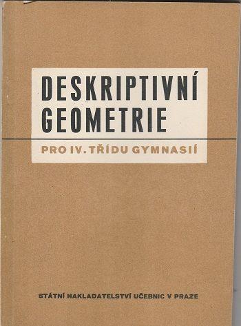 Deskriptivní geometrie pro IV. třídu gymnasií - Dubec