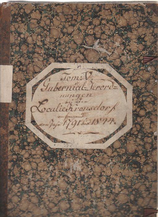 Gubernial Verordnungen Localie Kronsdorf (Krasov) 1795 - 1844