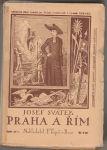 Praha a Řím I. II. - Svátek