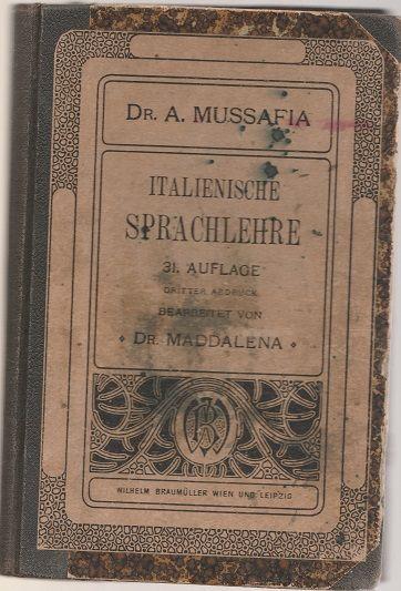 Italienische Sprachlehre - Mussafia