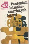 Po stopách latinsko-amerických legend - Vesenskij