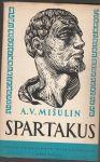 Spartakus - Mišulin
