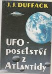 UFO - poselství z Atlantidy - Duffack