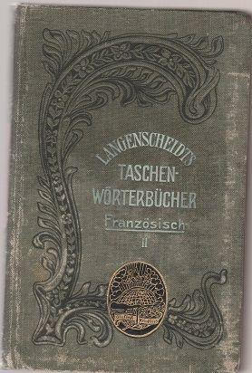 Langenscheidts Taschen-Wörterbücher Französisch II.