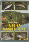 Atlas našich ryb - Pospíšil