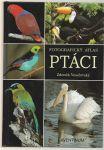 Fotografický atlas ptáci - Veselovský
