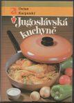 Jugoslávská kuchyně - Karpatská