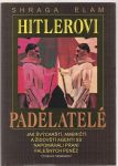 Hitlerovi padělatelé - Shraga