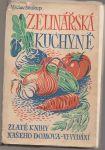 Zelinářská kuchyně - Soukup