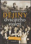 Dějiny dvacátého století 1900–1933 - Gilbert