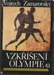 Vzkříšení Olympie - Zamarovský