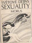 Světové dějiny sexuality I. - III. - Morus