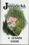V lesním zátiší - Javořická