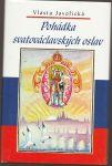 Pohádka svatováclavských oslav - Javořická