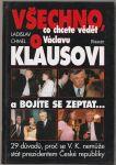 Všechno, co chcete vědět o Václavu Klausovi - Chmel