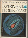 Experiment, teorie, praxe - Kapica