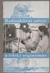 Radioaktivní záření a lidský organismus - Rameš