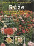 Růže druhy, kultivary a užitečné rady pro jejich ošetřování a řez - Dijková
