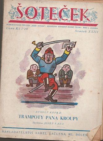 """Šoteček (Humoristická příloha """"Naší otčiny"""", sv. XXIII): Trampoty pana Kroupy"""