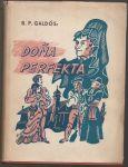 Doňa Perfekta - Galdós
