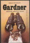 Případ křičící ženy - Gardner