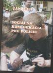 Sociálna komunikácia pre políciu - Čech