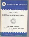 Bosna a Herzegovina - Poštovní provoz a razítka v letech 1878-1918 I. - Louda