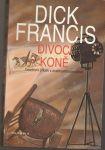 Divocí koně - Francis