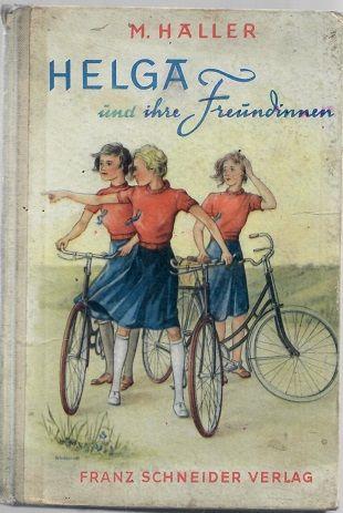 Helga und ihre Freundinnen - Haller