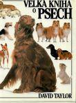 Velká kniha o psech - Taylor