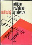 Příjem rozhlasu a televize - Český