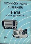 Technický popis superhetu E 615