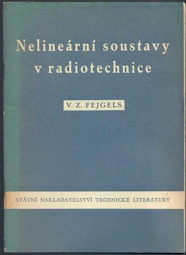 Nelineární soustavy v radiotechnice - Fejgels