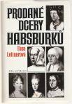 Prodané dcery Habsburků - Leitnerová