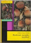 Broskvoně, meruňky, mandloně - Blaha