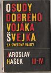 Osudy dobrého vojáka švejka za světové války I. - IV. - Hašek